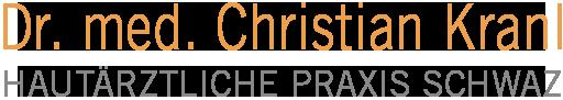 Ihr Hautarzt in Schwaz, Tirol - Dr. med. Christian Kranl